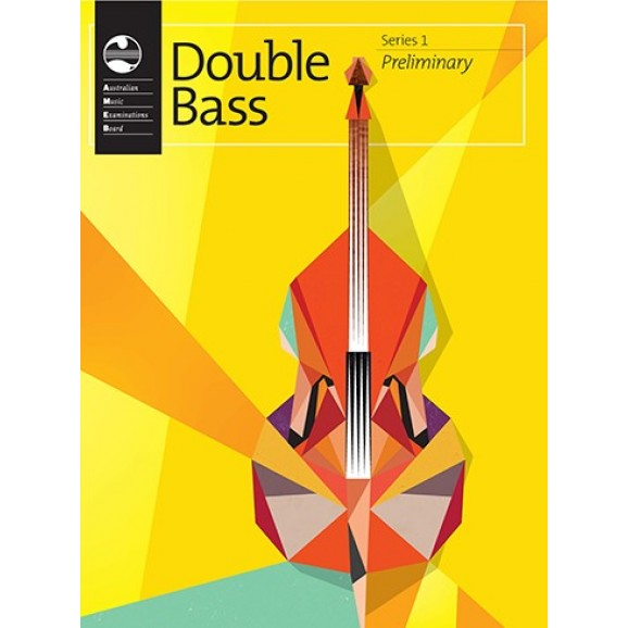 AMEB Double Bass Series 1 Preliminary